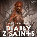 Diabły z Saints Marcin Rusnak - audiobook mp3