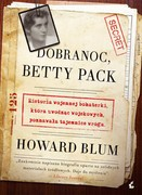 Dobranoc, Betty Pack Howard Blum - ebook epub, mobi