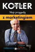Moje przygody z marketingiem Philip Kotler - ebook epub, mobi