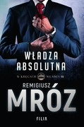 Władza absolutna Remigiusz Mróz - ebook mobi, epub