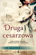 Druga cesarzowa Michelle Moran - ebook mobi, epub