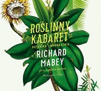 Roślinny kabaret Richard Mabey - audiobook mp3