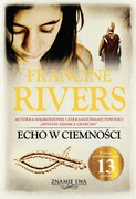Echo w ciemności Francine Rivers - ebook epub, mobi