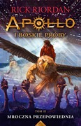 Apollo i boskie próby. Tom 2 Rick Riordan - ebook epub, mobi