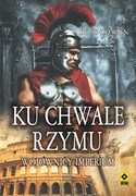 Ku chwale Rzymu Ross Cowan - ebook mobi, epub