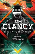 Tryumf postprawdy Mark Greaney - ebook epub, mobi