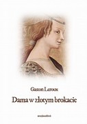 Dama w złotym brokacie Gaston Leroux - audiobook mp3