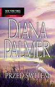 Przed świtem Diana Palmer - ebook epub, mobi