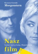 Nasz film Krystyna Cierniak-Morgenstern - ebook epub, mobi