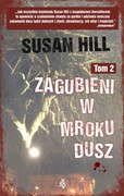 Zagubieni w mroku dusz. Tom 2 Susan Hill - ebook epub, mobi
