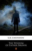 The Wisdom of Father Brown Gilbert Keith Chesterton - ebook mobi, epub