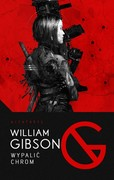 Wypalić chrom William Gibson - ebook epub, mobi