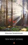 Sen nocy letniej William Shakespeare - ebook mobi, epub