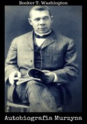 Autobiografia Murzyna Booker T. Washington - ebook epub, mobi, pdf