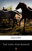 The Lone Star Ranger Pearl Zane Grey - ebook mobi, epub