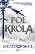 Pół króla Joe Abercrombie - ebook mobi, epub