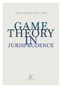 Game Theory in Jurisprudence Wojciech Załuski - ebook mobi, epub