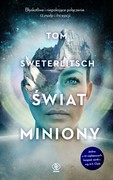 Świat miniony Tom Sweterlitsch - ebook epub, mobi