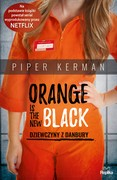 Orange Is the New Black Piper Kerman - ebook mobi, epub