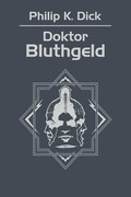 Doktor Bluthgeld Philip K. Dick - ebook mobi, epub