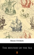 The Mystery of the Sea Bram Stoker - ebook mobi, epub