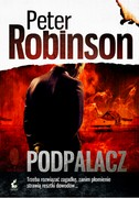 Podpalacz Peter Robinson - ebook mobi, epub