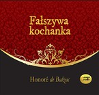 Fałszywa kochanka Honoré de Balzac - audiobook mp3