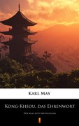 Kong-Kheou, das Ehrenwort Karl May - ebook epub, mobi
