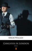 Gangster in London Edgar Wallace - ebook epub, mobi