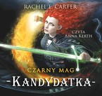 Czarny Mag. Tom 3 Rachel E. Carter - audiobook mp3