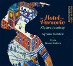 Hotel Varsovie Sylwia Zientek - audiobook mp3