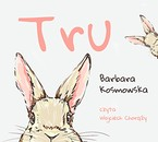 Tru Barbara Kosmowska - audiobook mp3