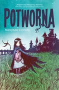 Potworna MarcyKate Connolly - ebook mobi, epub