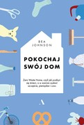 Pokochaj swój dom Bea Johnson - ebook epub, mobi