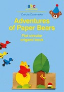 Adventures of Paper Bears Dorota Dziamska - ebook pdf