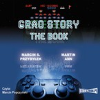 Grao Story: The book Marcin Sergiusz Przybyłek - audiobook mp3