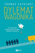 Dylemat wagonika Thomas Cathcart - ebook mobi, epub