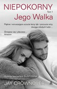 Niepokorny. Tom 1 Jay Crownover - ebook mobi, epub