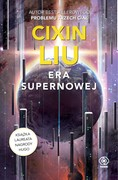 Era supernowej Cixin Liu - ebook mobi, epub