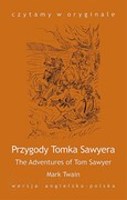 Przygody Tomka Sawyera. The Adventures of Tom Sawyer Mark Twain - ebook mobi, epub