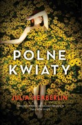 Polne kwiaty Julia Heaberlin - ebook epub, mobi
