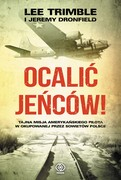 Ocalić jeńców! Lee Trimble - ebook mobi, epub