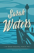 Pod osłoną nocy Sarah Waters - ebook mobi, epub