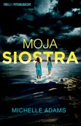 Moja siostra Michelle Adams - ebook mobi, epub