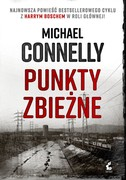 Punkty zbieżne Michael Connelly - ebook mobi, epub