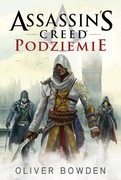 Assassin's Creed: Podziemie Oliver Bowden - ebook epub, mobi