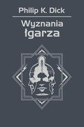 Wyznania łgarza Philip K. Dick - ebook mobi, epub