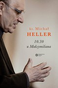 10.30 u Maksymiliana Michał Heller - ebook mobi, epub