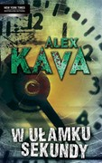 W ułamku sekundy Alex Kava - ebook epub, mobi