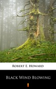 Black Wind Blowing Robert E. Howard - ebook epub, mobi